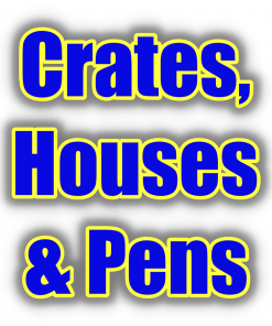 Crates, Houses & Pens